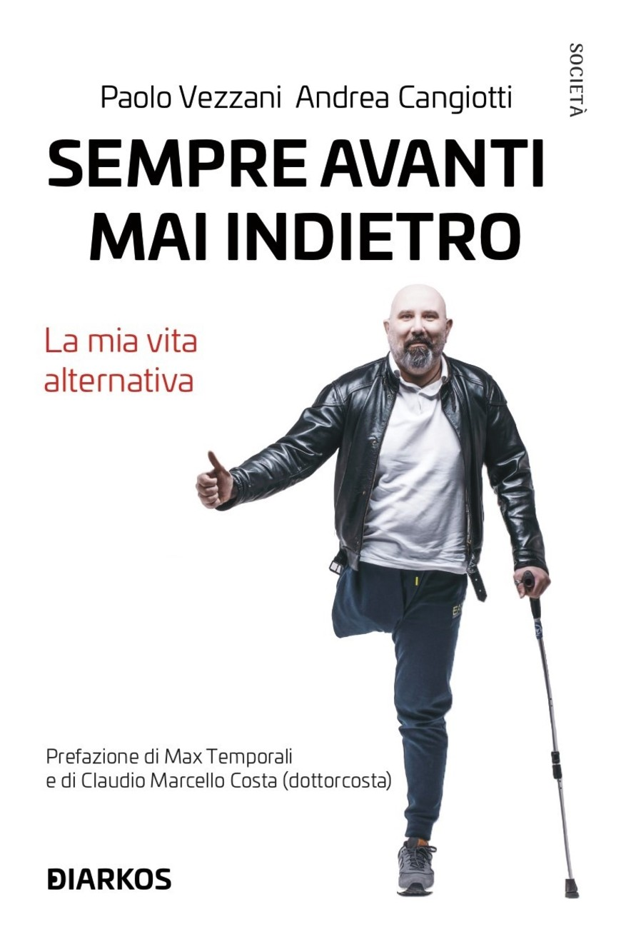 """Sempre Avanti, Mai Indietro. La Mia Vita Alternativa""  - Featured image"